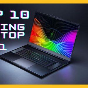 Top 10 gaming laptop 2021 (Best 10 Picks in 2021)
